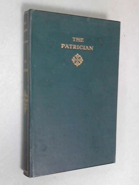Literary Exploration of the Social Critic in The Patrician by John Galsworthy